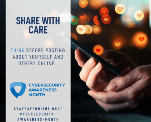 Cybsersecurity Awareness Month - share with care